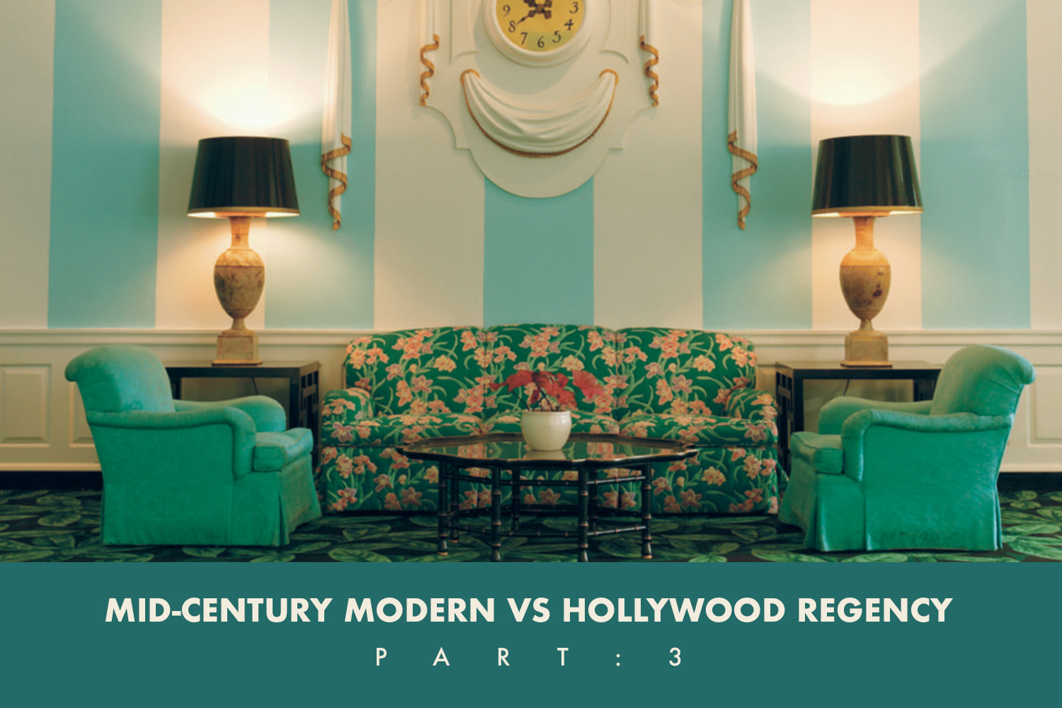 Inmo Style Guide Mid Century Modern Vs Hollywood Regency Part Three Ay For